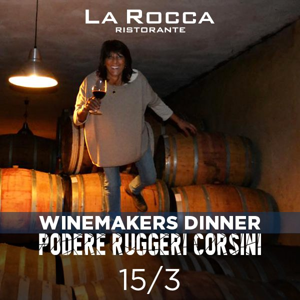 WINEMAKERS DINNER PODERE RUGGERI CORSINI på La Rocca, fredag d. 15. marts 2019, kl 18.30